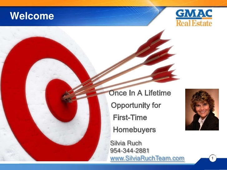 Welcome               Once In A Lifetime           Opportunity for            First-Time            Homebuyers           S...