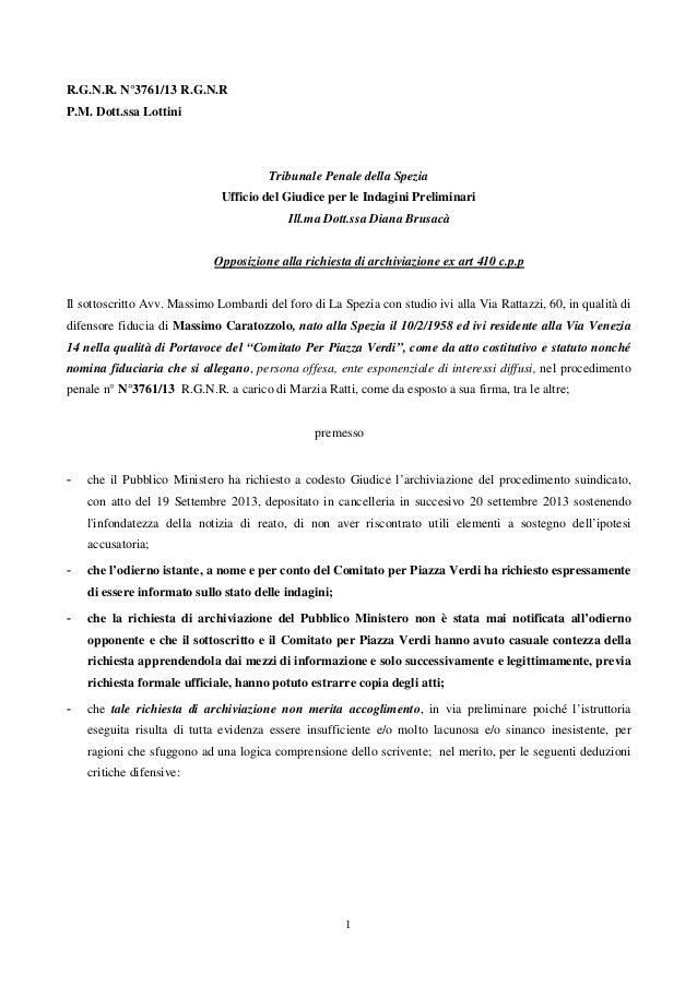 1 R.G.N.R. N°3761/13 R.G.N.R P.M. Dott.ssa Lottini Tribunale Penale della Spezia Ufficio del Giudice per le Indagini Preli...