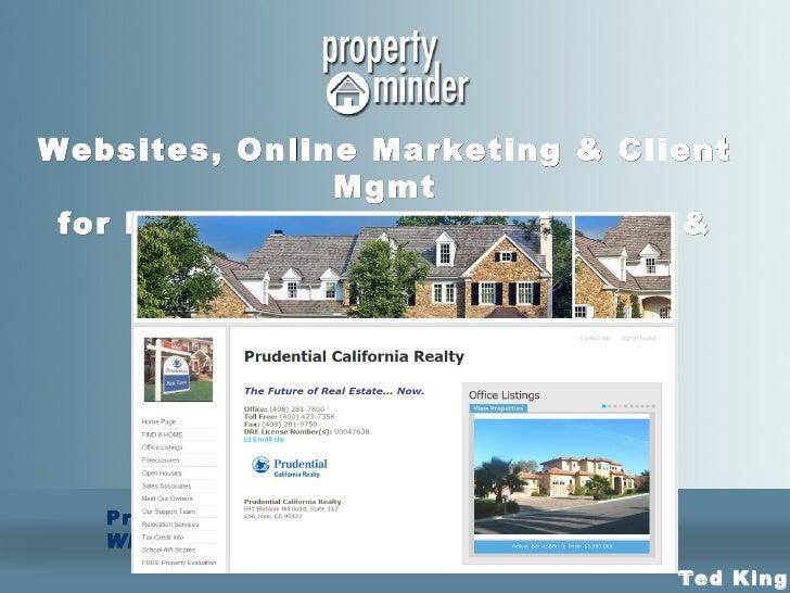 PropertyMinder, Inc . Where Real Estate & Technology Converge Websites, Online Marketing & Client Mgmt for Real Estate Off...