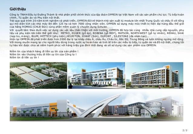 Giới thiệu Công ty TNHH Đầu tư Đường Thành là nhà phân phối chính thức của tập đoàn OPPEIN tại Việt Nam với các sản phẩm c...