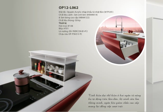 OP12-L062 Mặt đá : Oppein Acrylic nhập khẩu từ nhật Bản (WTP201) Chất liệu cánh : Sơn ánh kim (WBMK414) & Sơn bóng cao cấp...