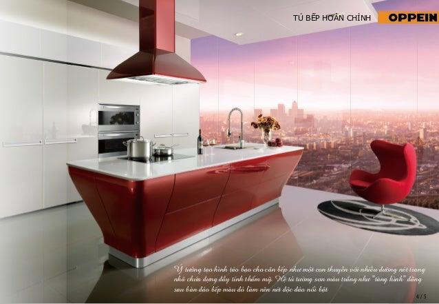TỦ BẾP HOÀN CHỈNH  Ý tưởng tạo hình táo bạo cho căn bếp như một con thuyền với nhiều đường nét trang nhã chứa đựng đầy...