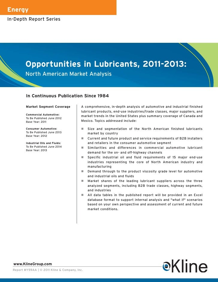 EnergyIn-Depth Report Series         Opportunities in Lubricants, 2011-2013:         North American Market Analysis       ...