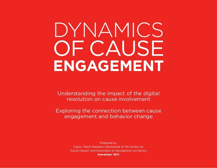 DynamiCs	of causeengagement    understanding the impact of the digital       revolution on cause involvementexploring the ...