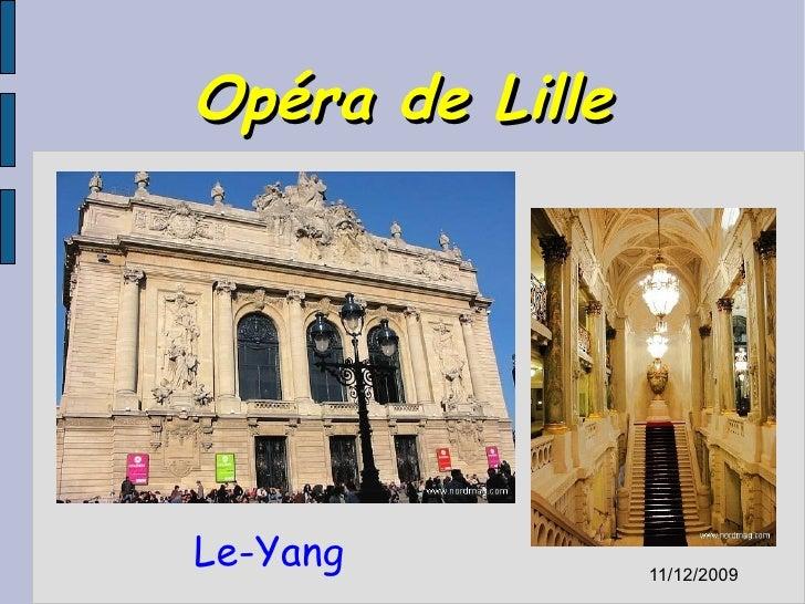 Opéra de Lille Le-Yang 01/04/2009