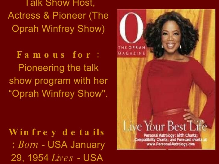a biography of oprah winfrey a talkshow host Oprah winfrey is best known, perhaps, for her unique, compelling style and personal revelations as talk show host of the oprah.