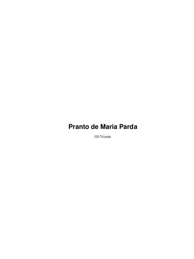 Pranto de Maria Parda       Gil Vicente