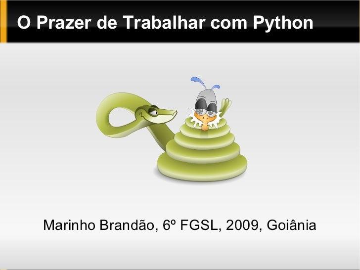 O Prazer de Trabalhar com Python Marinho Brandão, 6º FGSL, 2009, Goiânia