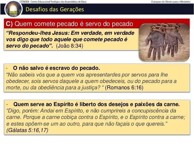 """Desafios das Gerações Diferentes tipos de pecado - INVOLUNTÁRIOS """"Fala aos filhos de Israel, dizendo: Quando uma alma peca..."""