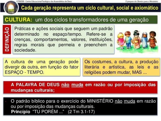 O contexto da geração atual :: Pós-modernidade Elementos da Pós-modernidade  MULTIPLICIDADE: todas as culturas são permit...