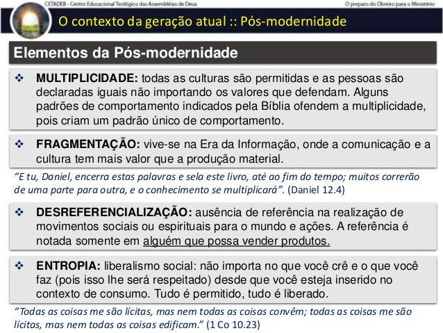 Aspectos imutáveis e bíblicos no ministério 1.5) OBJETIVOS DO MINISTÉRIO O objetivo imutável do ministério é salvar almas ...