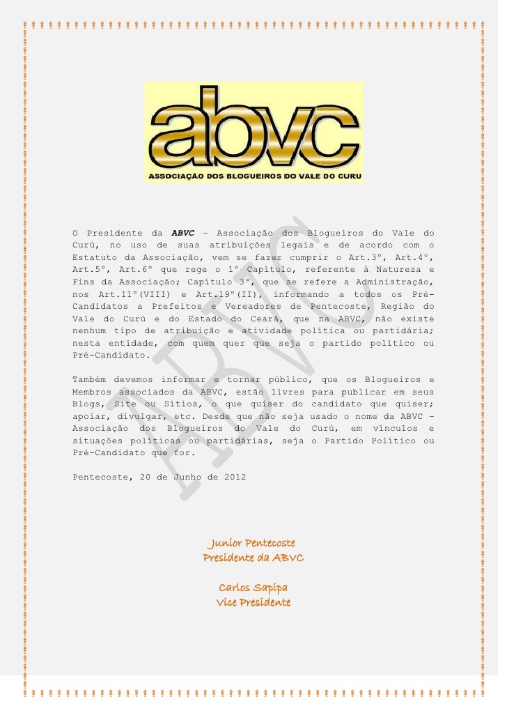 O Presidente da ABVC – Associação dos Blogueiros do Vale doCurú, no uso de suas atribuições legais e de acordo com oEstatu...