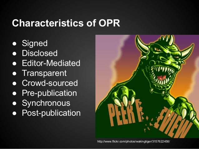 Open Peer Review: Directions and Challenges Slide 3