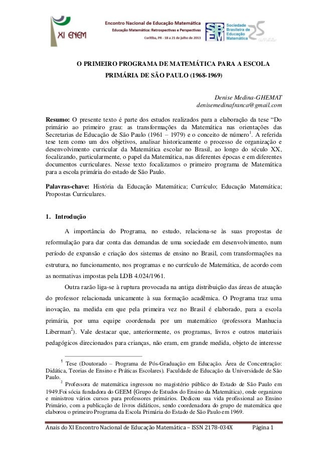 Anais do XI Encontro Nacional de Educação Matemática – ISSN 2178-034X Página 1  O PRIMEIRO PROGRAMA DE MATEMÁTICA PARA A E...