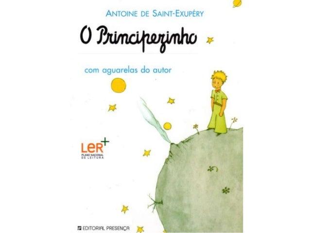 """Antoine  de Saint Exupéry foi um escritor, ilustrador e piloto francês, conhecido pela autoria do livro """"O Principezinho""""...."""