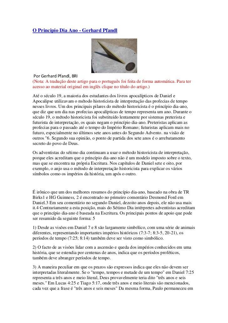 O Principio Dia Ano - Gerhard Pfandl Por Gerhard Pfandl, BRI(Nota: A tradução deste artigo para o português foi feita de f...