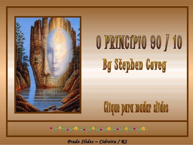 O princípio 90-10
