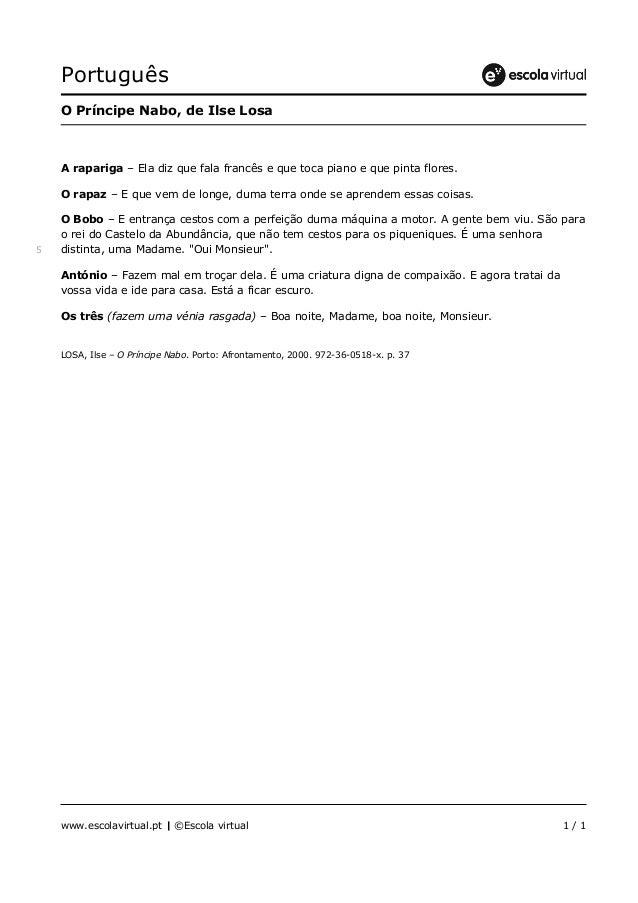 Português www.escolavirtual.pt | ©Escola virtual 1 / 1 O Príncipe Nabo, de Ilse Losa A rapariga – Ela diz que fala francês...