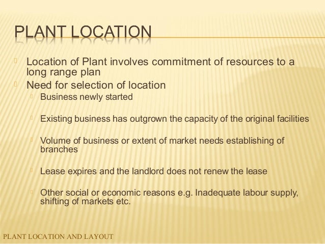 need for plant location