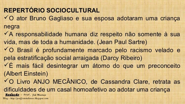 Redação – Prof. João Mendonça Blog - http://profjcmendonca.blogspot.com REPERTÓRIO SOCIOCULTURAL O ator Bruno Gagliaso e ...