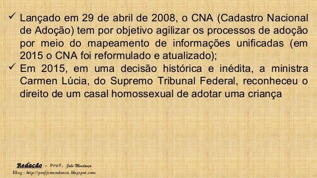 Redação – Prof. João Mendonça Blog - http://profjcmendonca.blogspot.com  Lançado em 29 de abril de 2008, o CNA (Cadastro ...