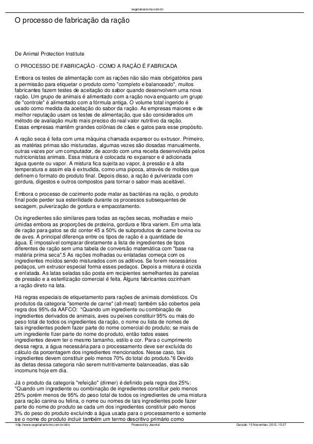 vegetarianismo.com.brO processo de fabricação da raçãoDe Animal Protection InstituteO PROCESSO DE FABRICAÇÃO - COMO A RAÇÃ...