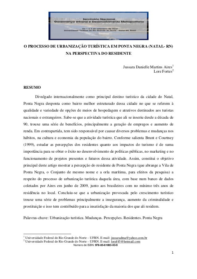 Número de ISBN: 978-85-61693-03-9 1 O PROCESSO DE URBANIZAÇÃO TURÍSTICA EM PONTA NEGRA (NATAL- RN) NA PERSPECTIVA DO RESID...