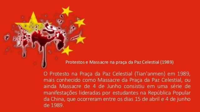 O Protesto na Praça da Paz Celestial (Tian'anmen) em 1989, mais conhecido como Massacre da Praça da Paz Celestial, ou aind...