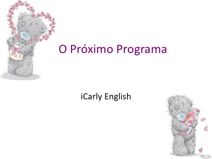 O PróximoPrograma<br />iCarly English<br />