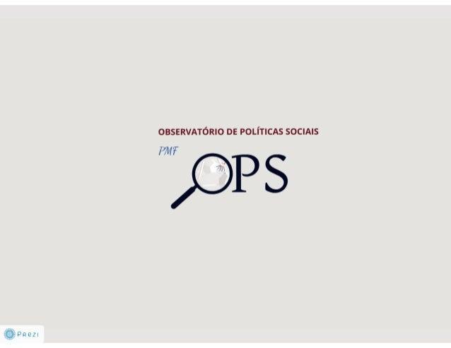 Ops - Observatório de Políticas Sociais