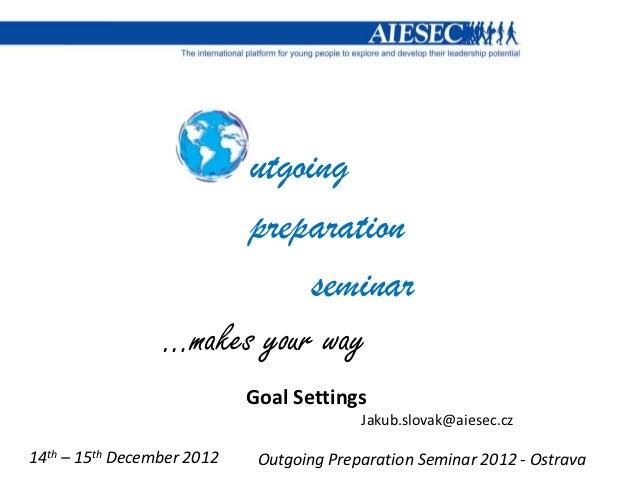utgoing                       preparation                            seminar                 …makes your way              ...