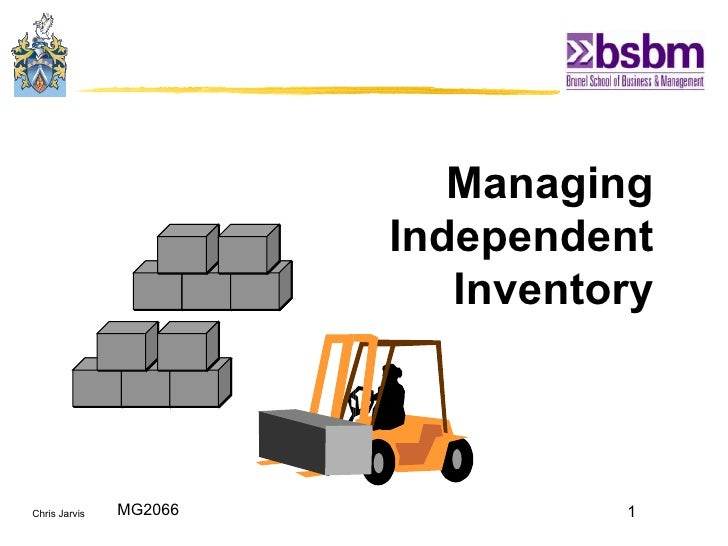 Managing  Independent  Inventory