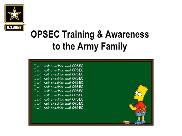 OPSEC Training & Awareness  to the Army Family