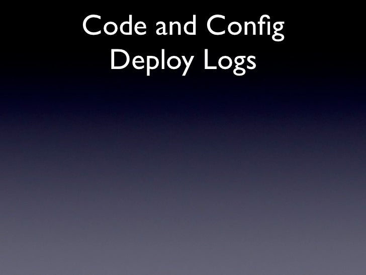 Code and Config  Deploy Logs
