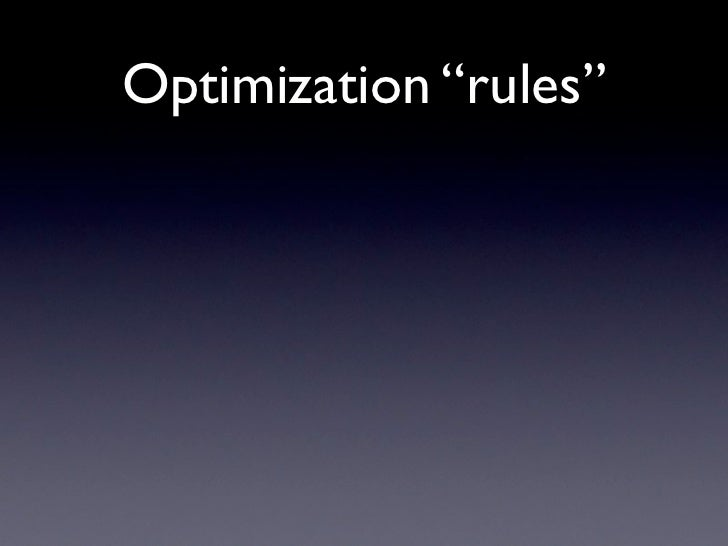 "Optimization ""rules"""