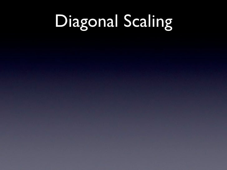 Diagonal Scaling