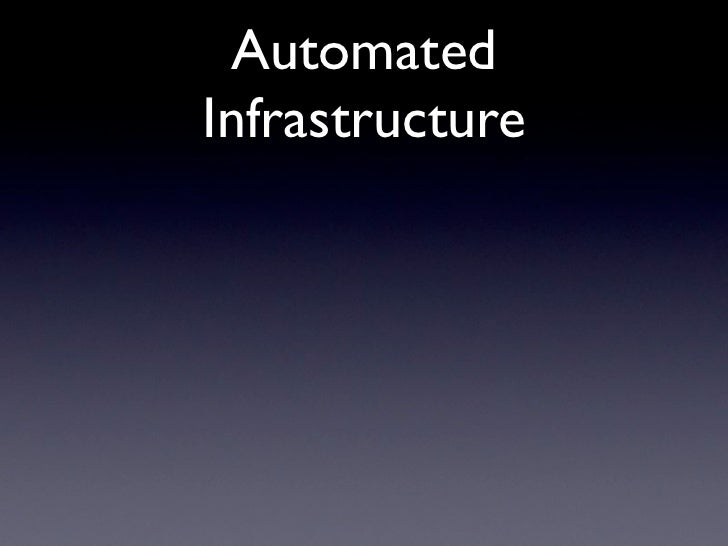 Automated Infrastructure