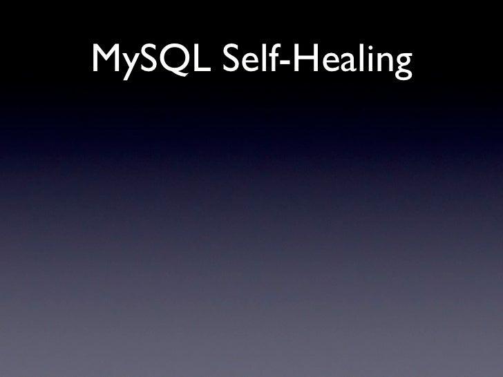 MySQL Self-Healing