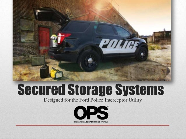 Secured Storage Systems Designed for the Ford Police Interceptor Utility