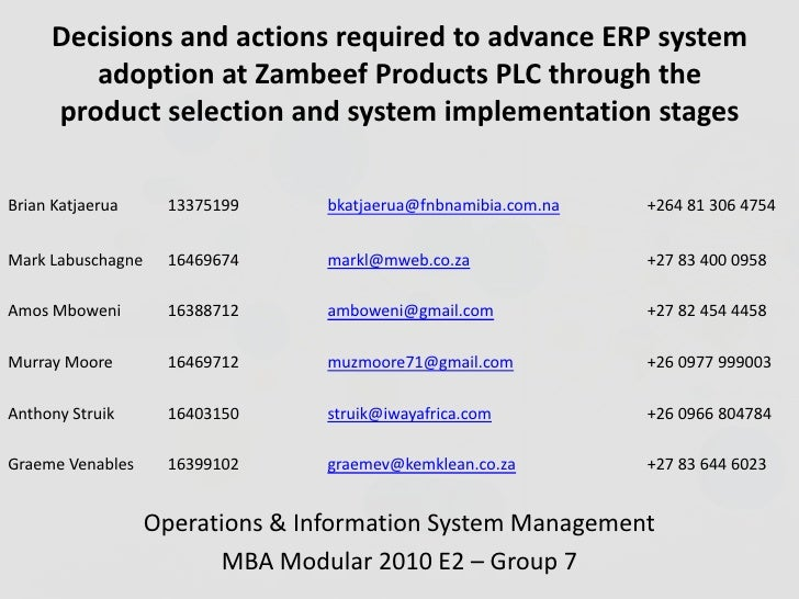 Decisions and actions required to advance ERP system adoption at Zambeef Products PLC through the product selection and sy...