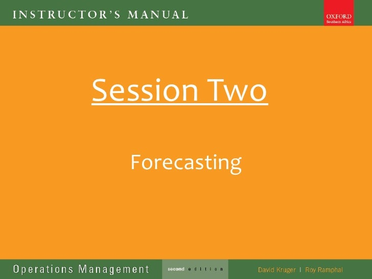 Session Two  Forecasting