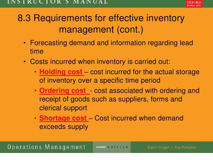 8.3 Requirements for effective inventory         management (cont.) • Forecasting demand and information regarding lead   ...