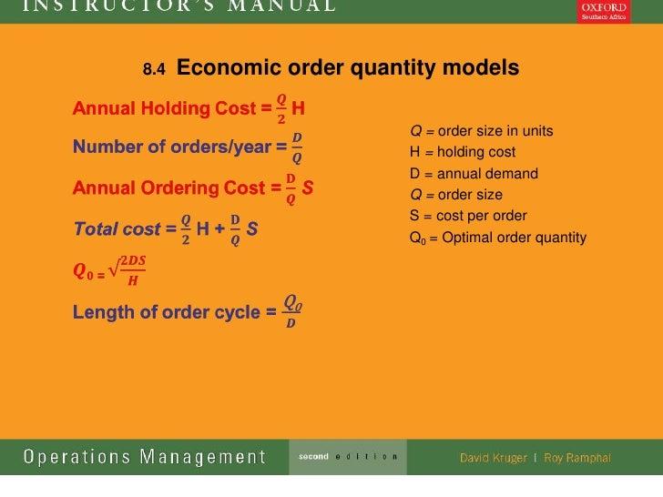 8.4   Economic order quantity models                          Q = order size in units                          H = holding...