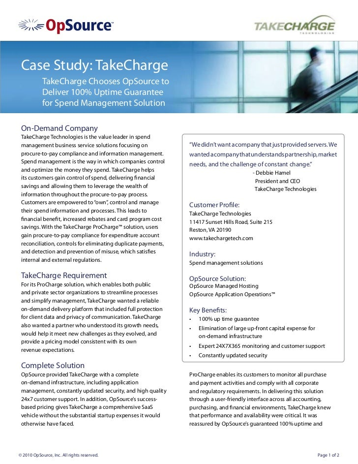 Case Study: TakeCharge            TakeCharge Chooses OpSource to            Deliver 100% Uptime Guarantee            for S...
