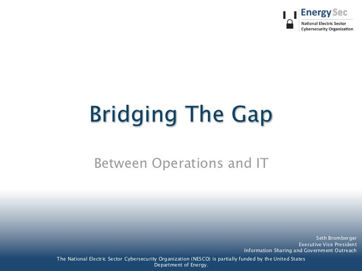 Bridging The Gap               Between Operations and IT                                                                  ...