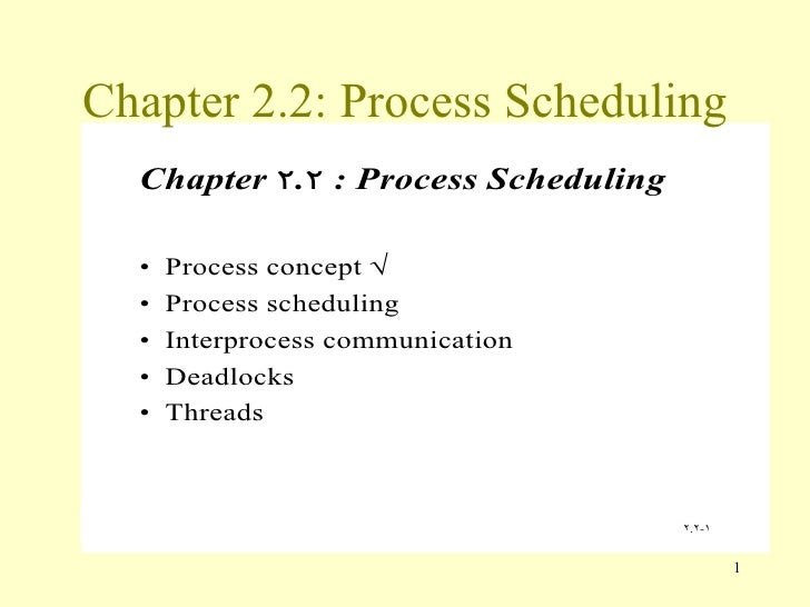 Chapter 2.2: Process Scheduling