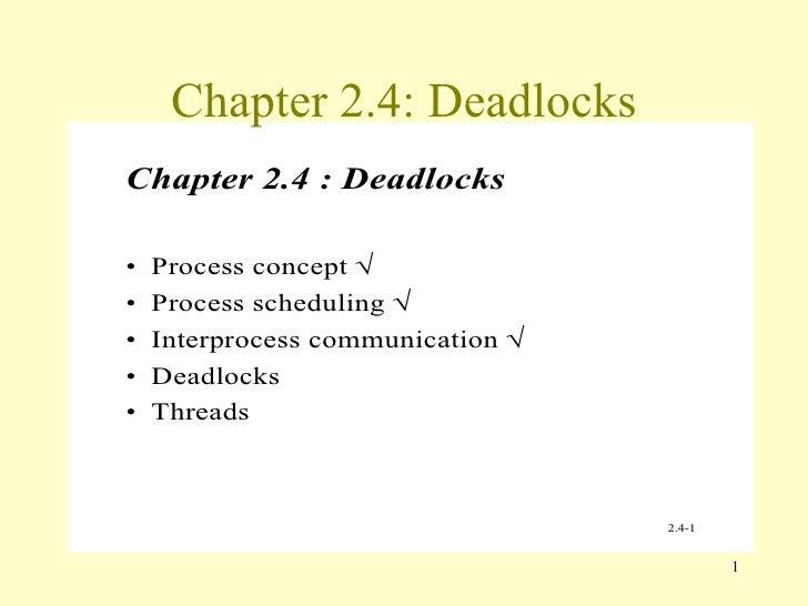Chapter 2.4: Deadlocks