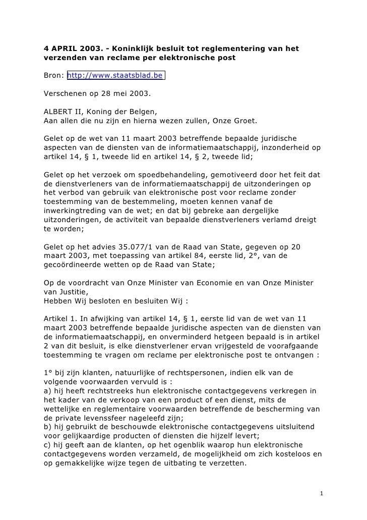 4 APRIL 2003. - Koninklijk besluit tot reglementering van het verzenden van reclame per elektronische post  Bron: http://w...