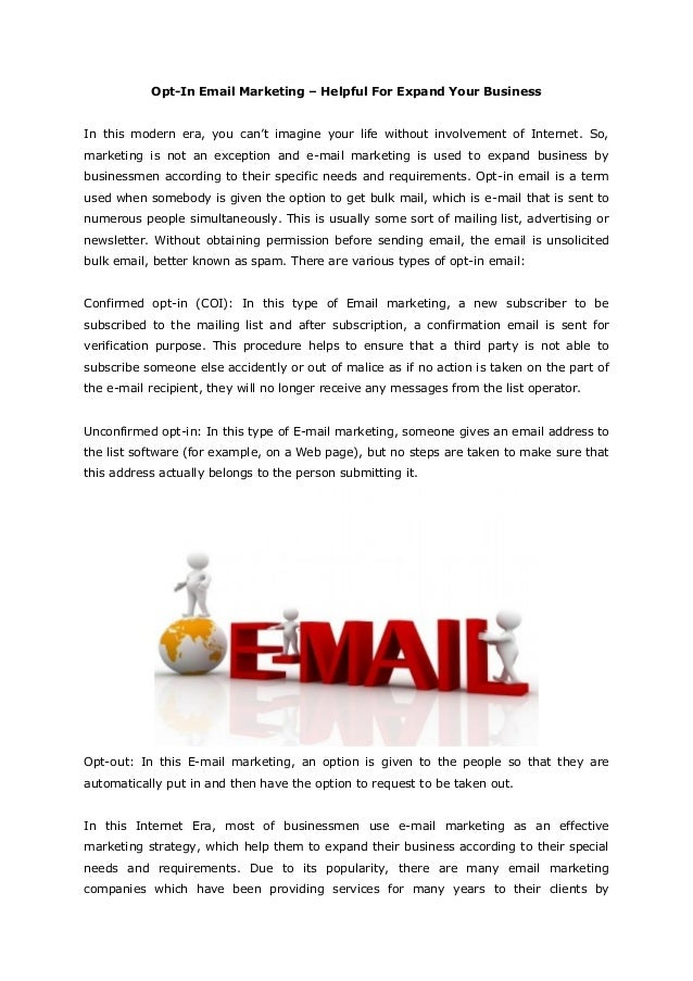 Opt-In Email Marketing – Helpful For Expand Your BusinessIn this modern era, you can't imagine your life without involveme...