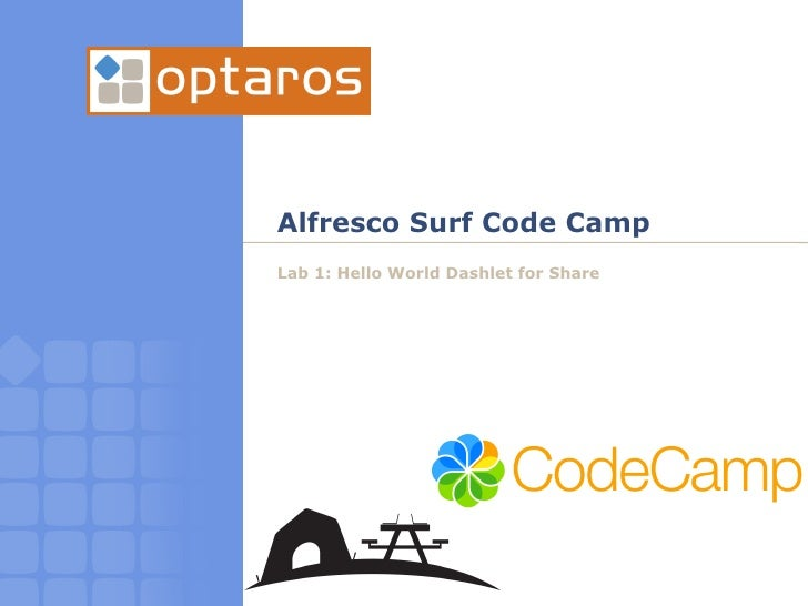 Alfresco Surf Code Camp Lab 1: Hello World Dashlet for Share